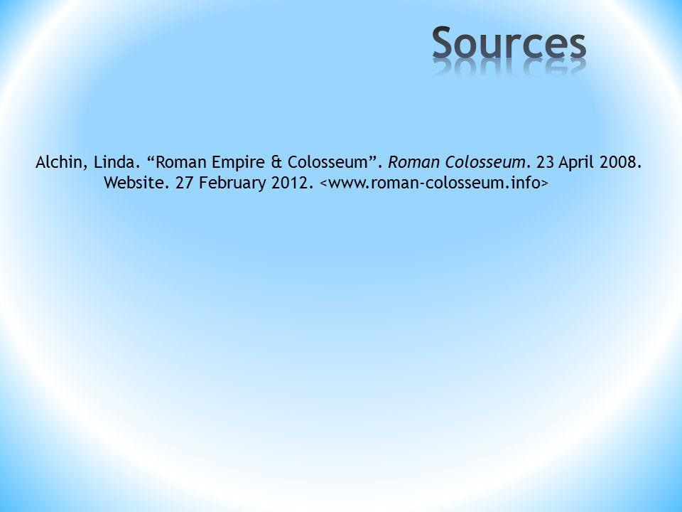 Alchin, Linda. Roman Empire & Colosseum . Roman Colosseum.