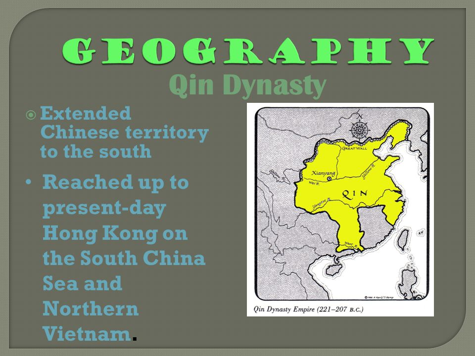  Extended Chinese territory to the south Reached up to present-day Hong Kong on the South China Sea and Northern Vietnam.
