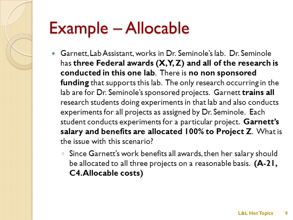 Example – Allocable Garnett, Lab Assistant, works in Dr.