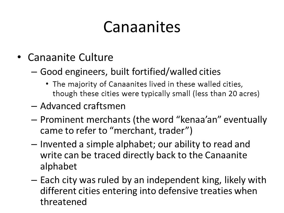 Canaanites Canaanite Religion – When you come into the land that the L ORD your God is giving you, you shall not learn to follow the abominable practices of those nations.