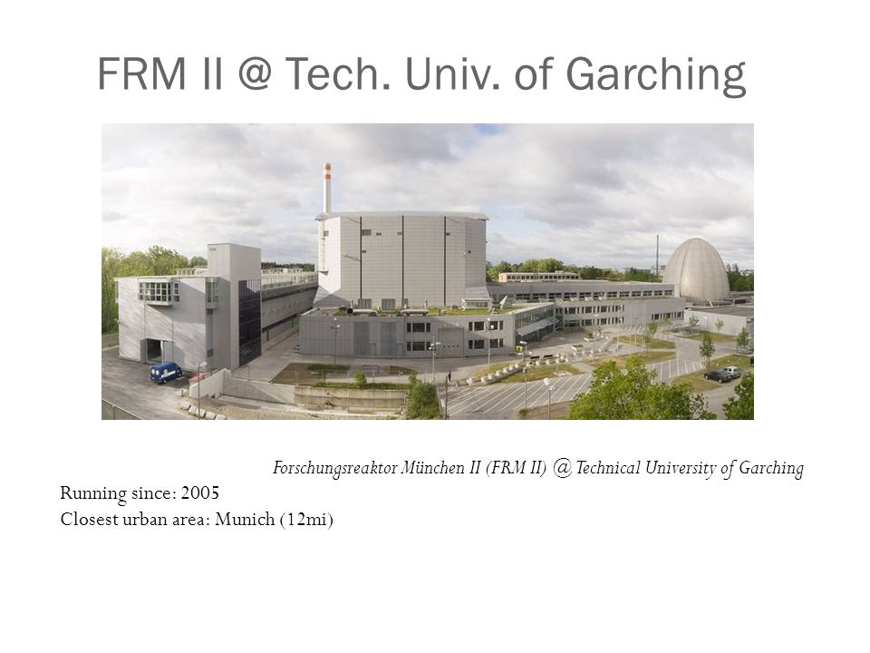 FRM II @ Tech. Univ.