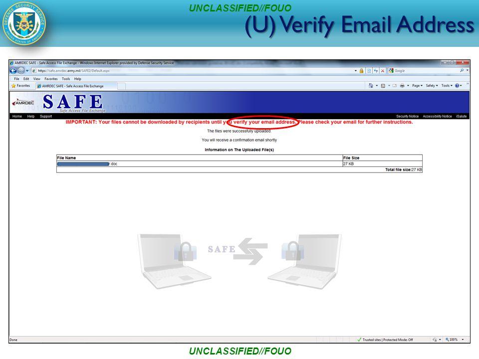 (U) Verify Email Address UNCLASSIFIED//FOUO