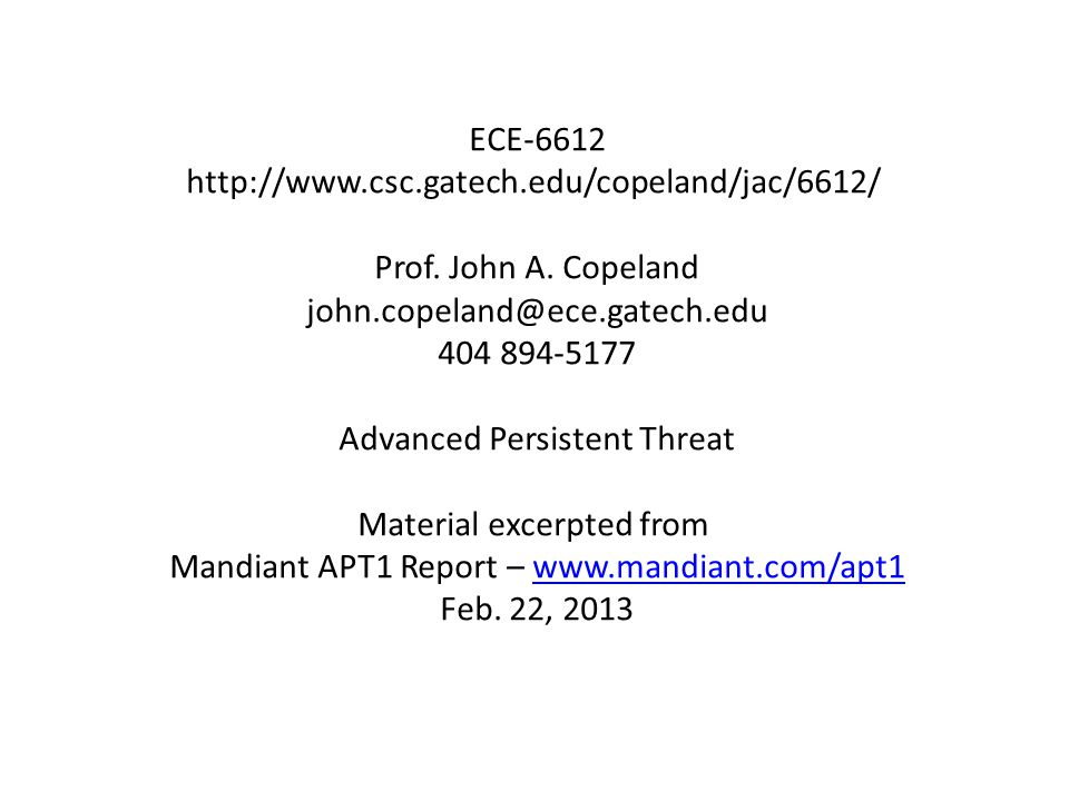 ECE-6612 http://www.csc.gatech.edu/copeland/jac/6612/ Prof.