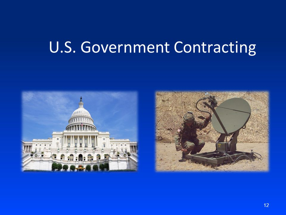 12 U.S. Government Contracting