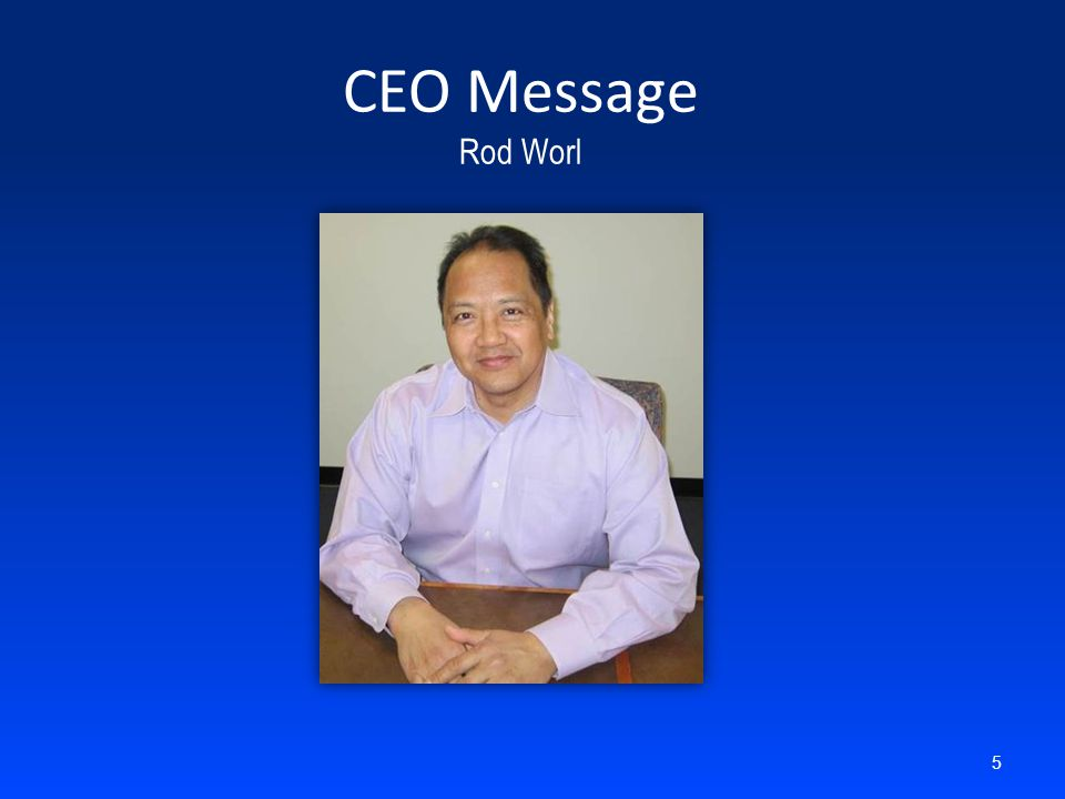 CEO Message Rod Worl 5