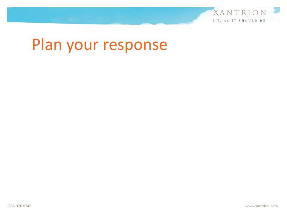 Plan your response