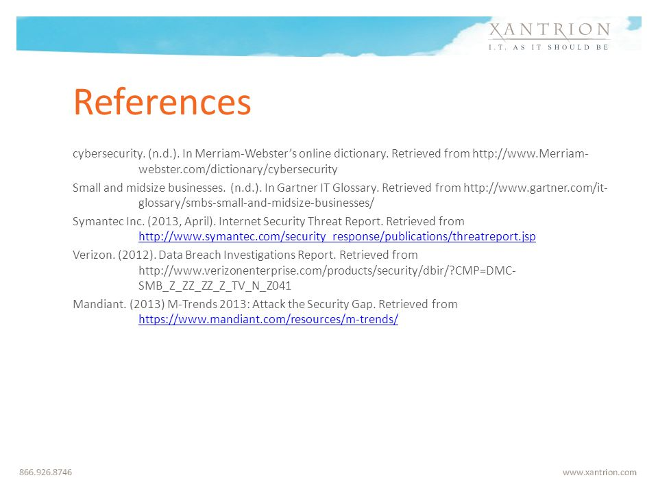 References cybersecurity. (n.d.). In Merriam-Webster's online dictionary.