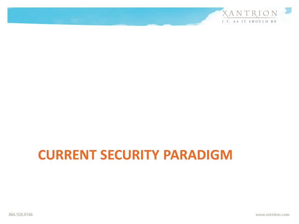 CURRENT SECURITY PARADIGM