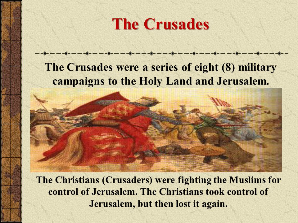 Impact of the Crusades Persecution of Jews and Muslims Economic development via trade (Italian City- States) Genoa & Venice Kings and popes, gained power as a result & began the breakdown of Feudalism Improvements in Technology