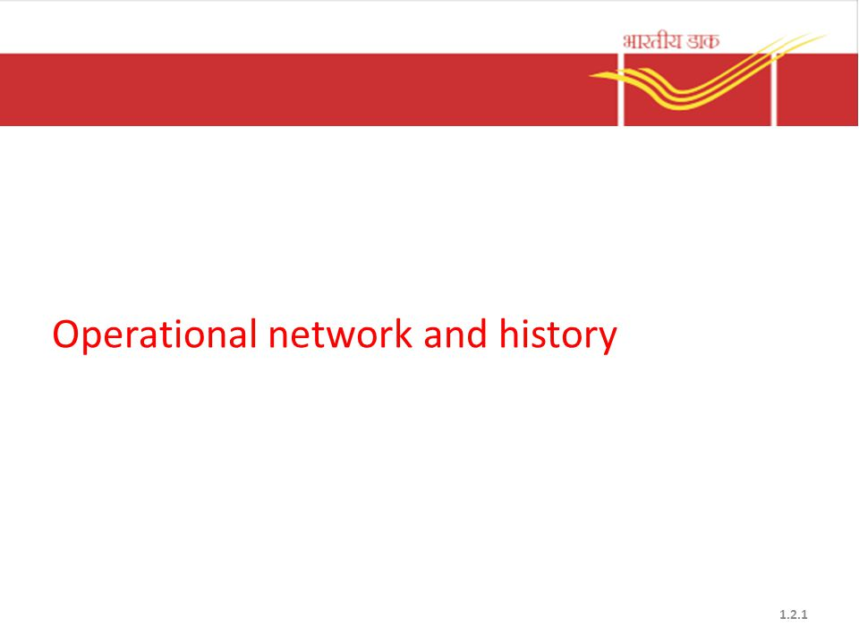 Operational network and history 1.2.1