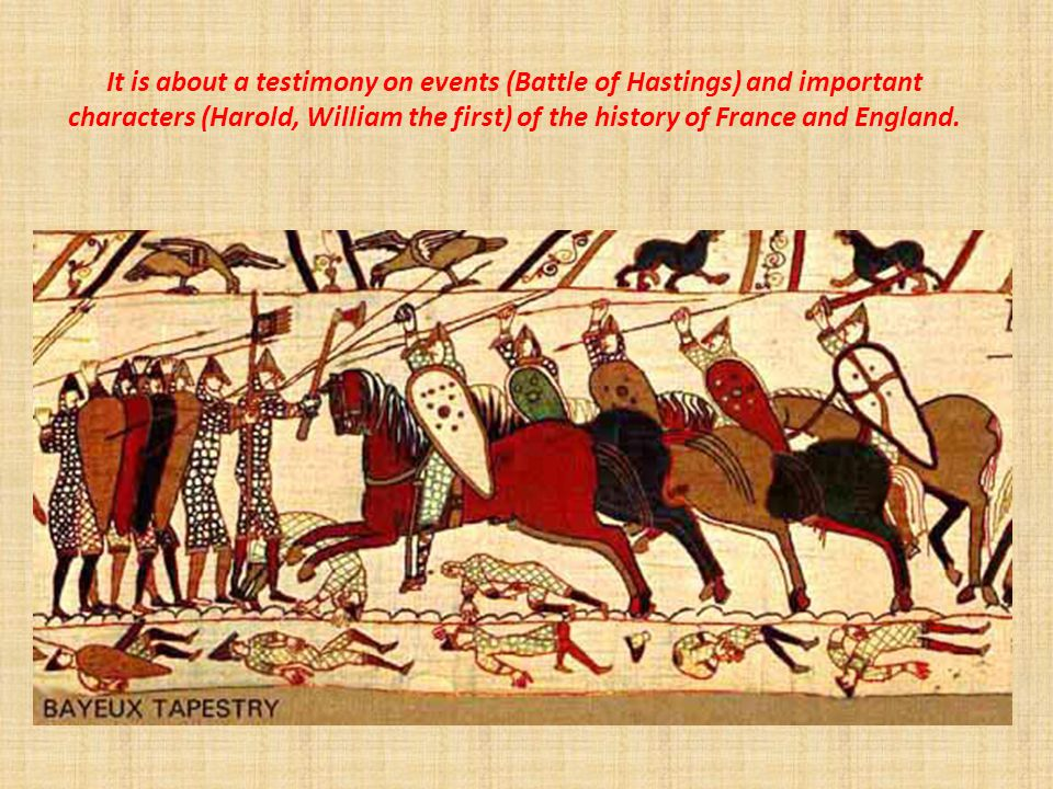 b. The Bayeux tapestry. Name :Bayeux tapestry.