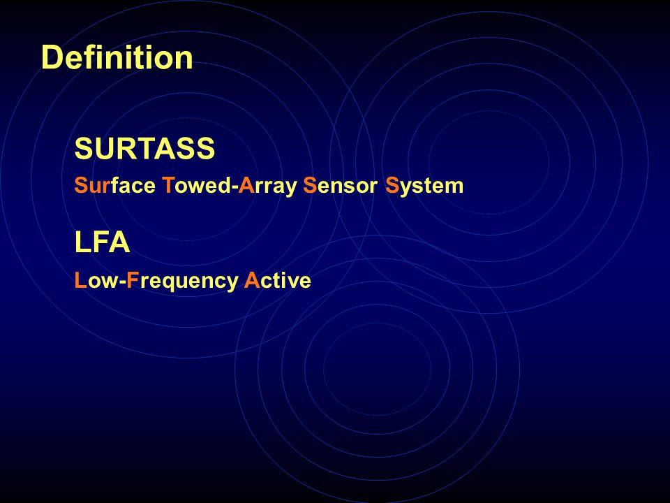 SURTASS LFA Surface Towed-Array Sensor System Low-Frequency Active Definition