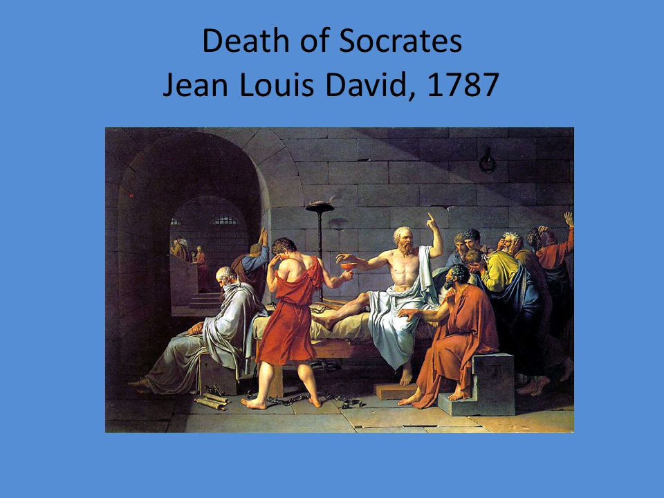 Death of Socrates Jean Louis David, 1787