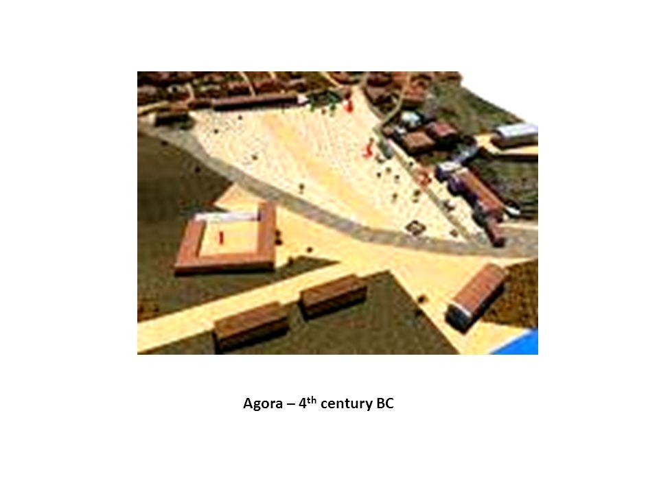 Agora – 4 th century BC