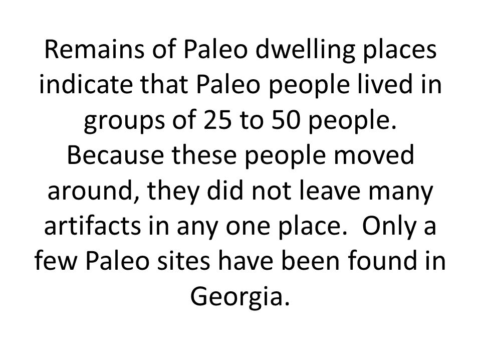 Of what material were most of the tools of the paleo people made? 1.Copper 2.Flint 3.Stone 4.Wood