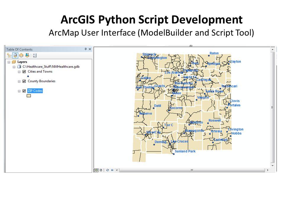 ArcGIS Python Script Development ArcMap User Interface (ModelBuilder and Script Tool)