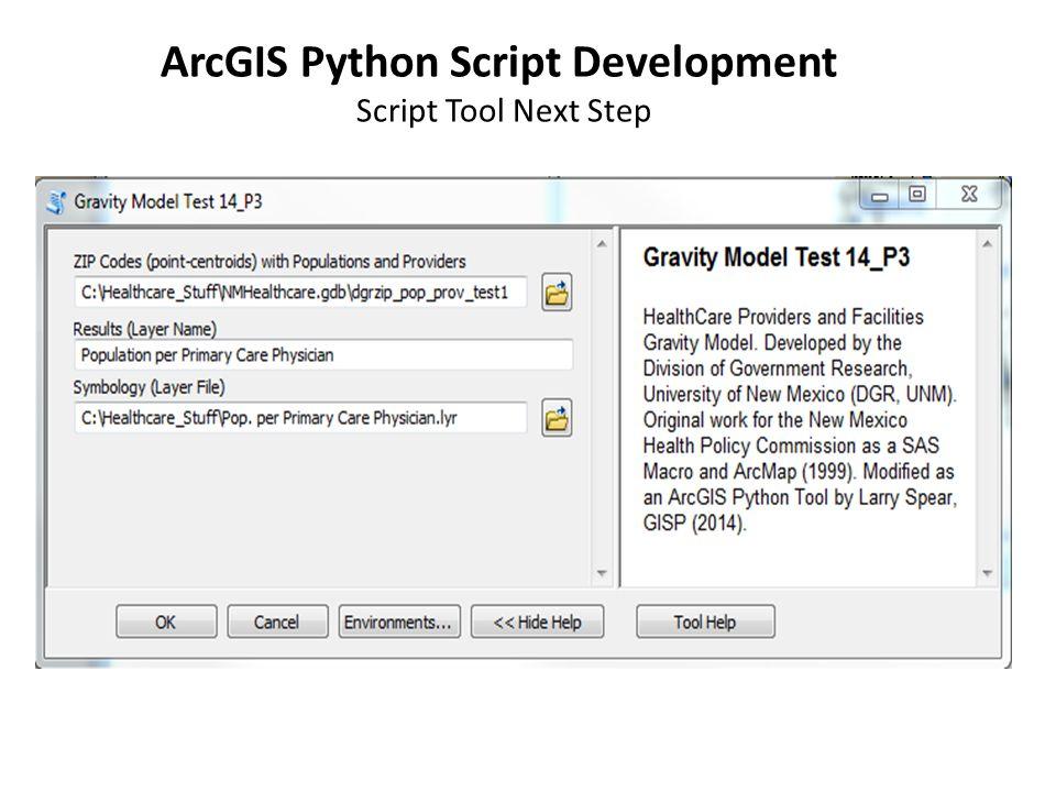 ArcGIS Python Script Development Script Tool Next Step