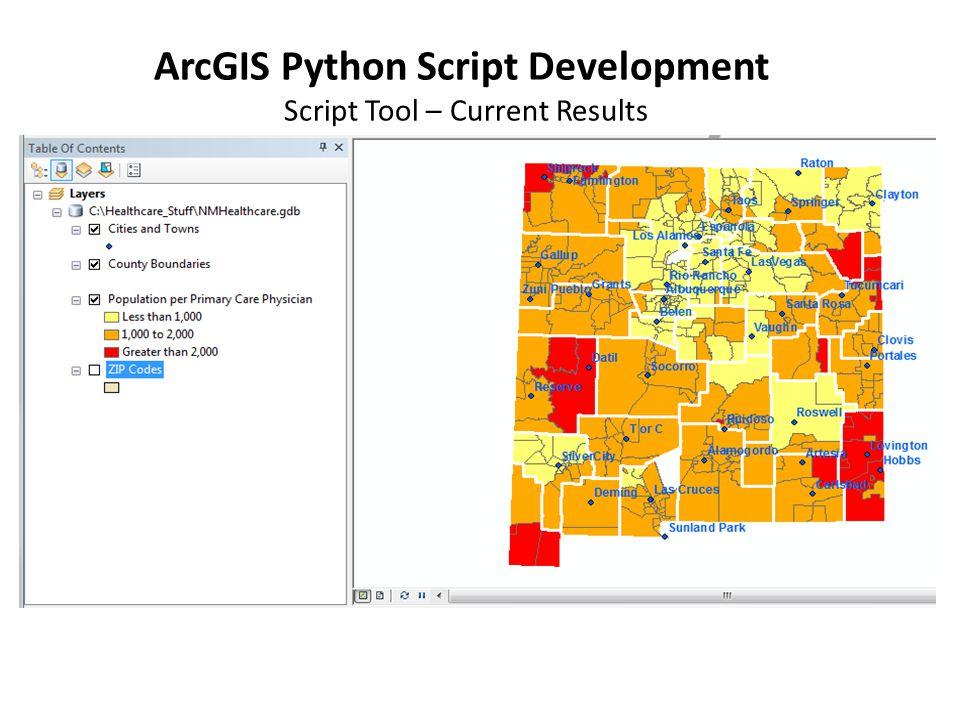 ArcGIS Python Script Development Script Tool – Current Results