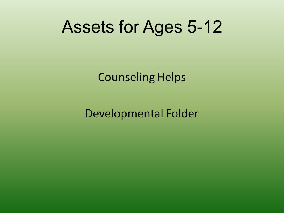 Assets for Ages 5-12 Counseling Helps Developmental Folder