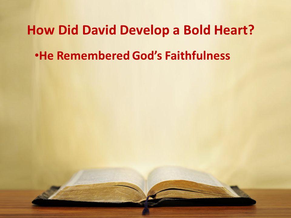 He Remembered God's Faithfulness