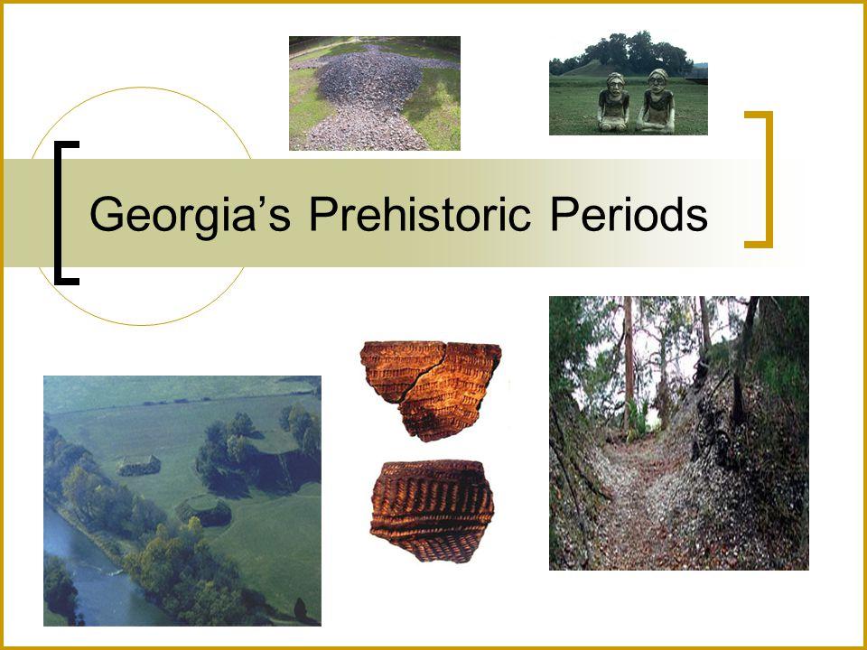 Georgia's Prehistoric Periods