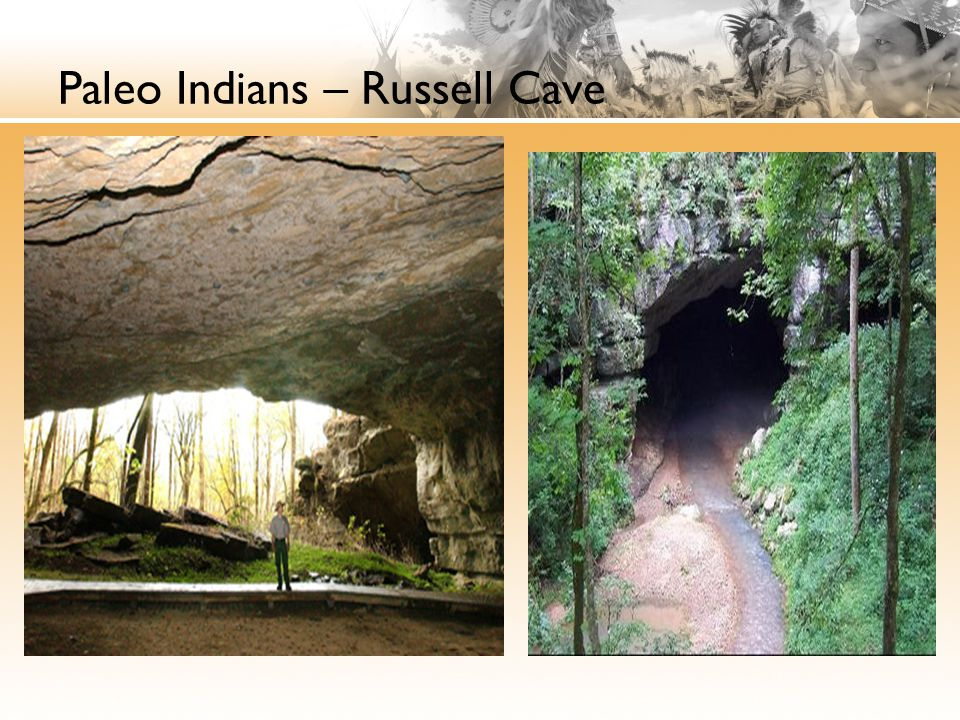 Paleo Indians – Russell Cave