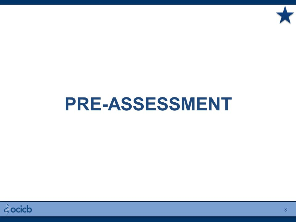 PRE-ASSESSMENT 8