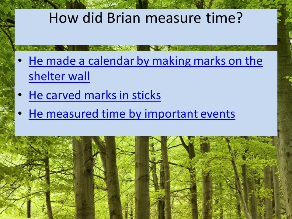 How did Brian measure time.