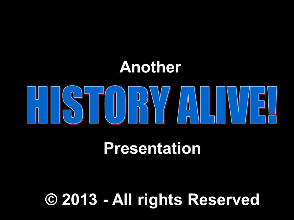 Another Presentation © 2013 - All rights Reserved