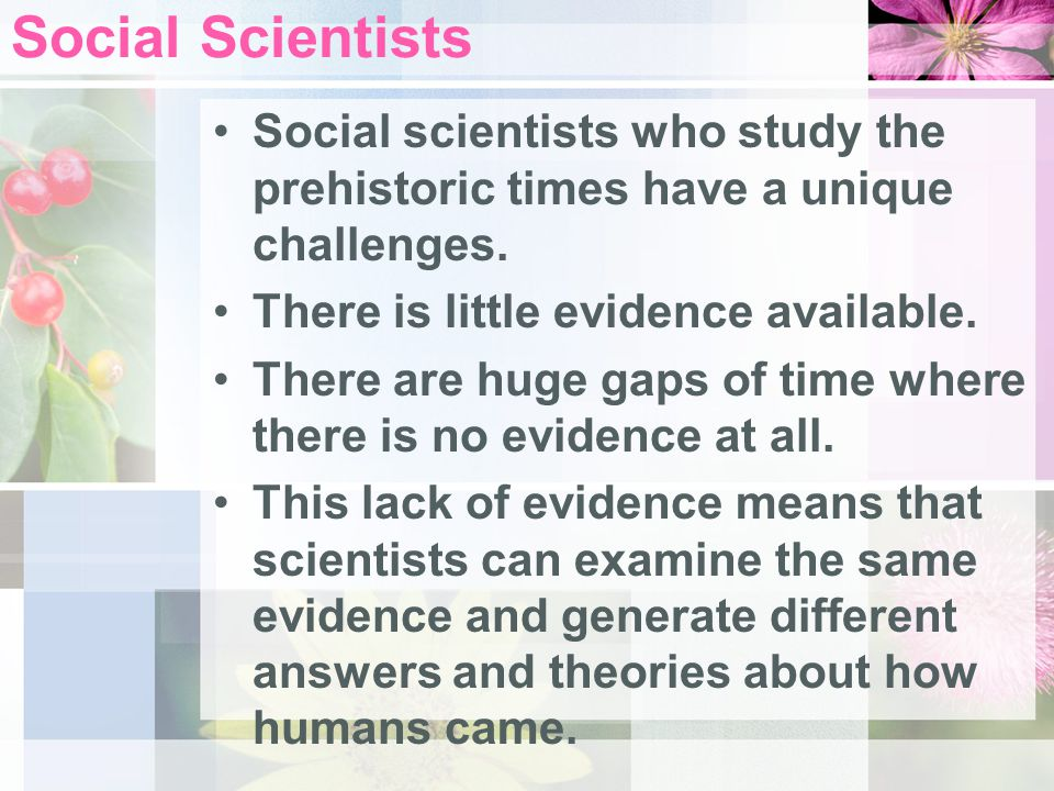 Social Scientists Talk to a partner – What are some challenges social scientists may encounter?