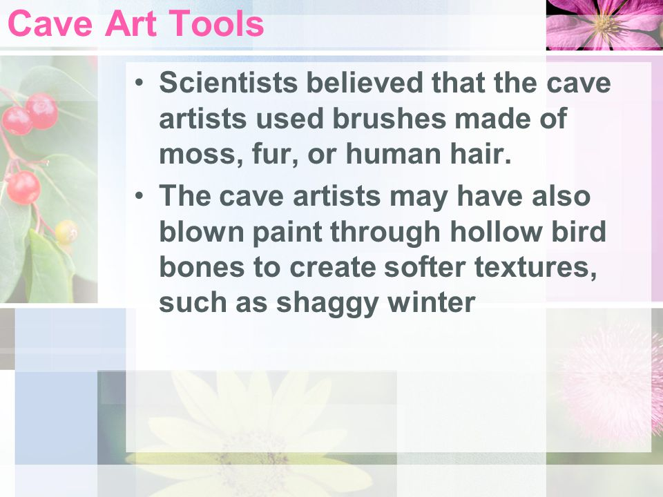 Use the text to help you answer the question below: How do scientists believe that the cave artists were able to paint.