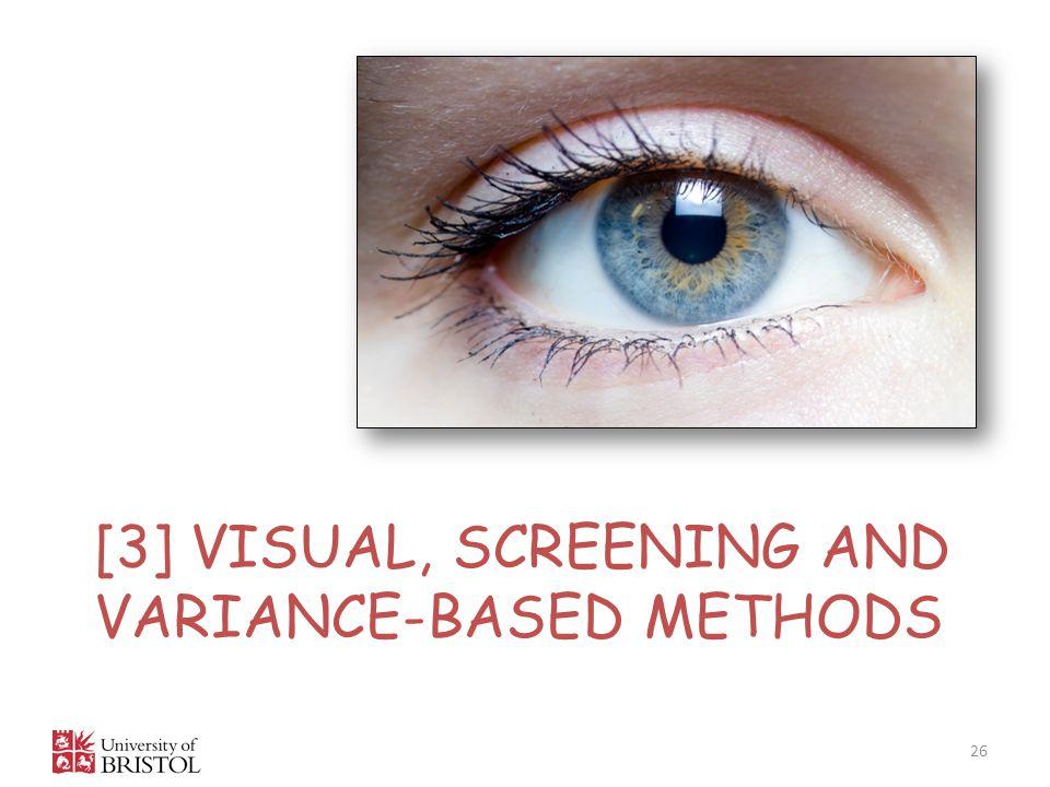 [3] VISUAL, SCREENING AND VARIANCE-BASED METHODS 26