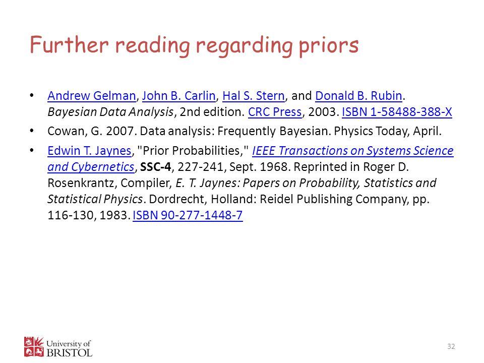Further reading regarding priors 32 Andrew Gelman, John B.