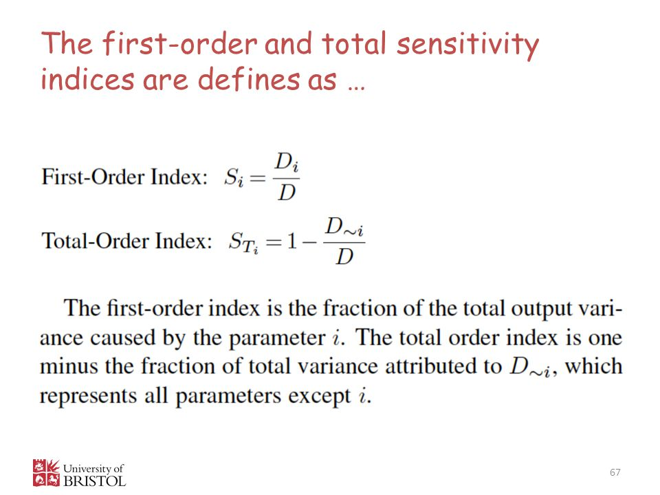 The first-order and total sensitivity indices are defines as … 67