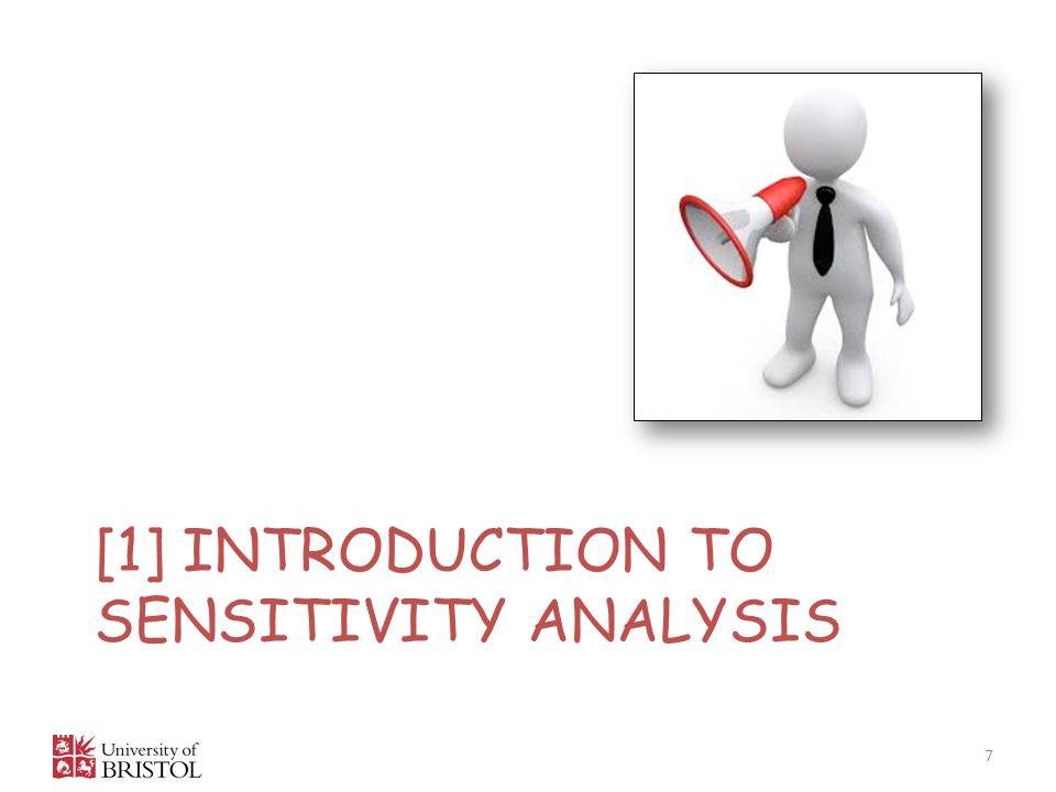 [1] INTRODUCTION TO SENSITIVITY ANALYSIS 7
