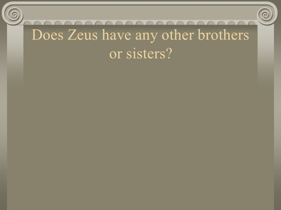 Does Zeus have any other brothers or sisters?