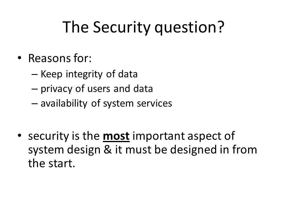 The Security question.