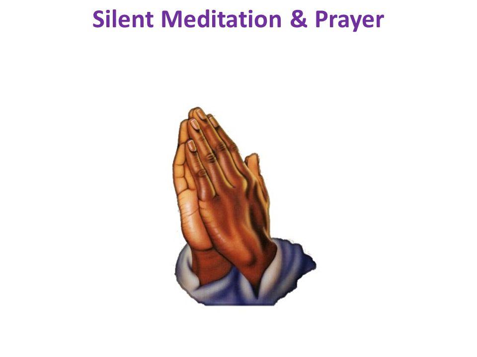 Silent Meditation & Prayer