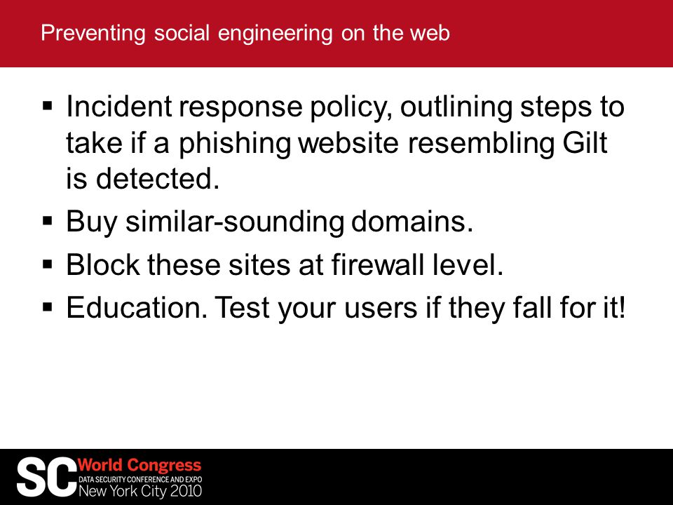  Incident response policy, outlining steps to take if a phishing website resembling Gilt is detected.