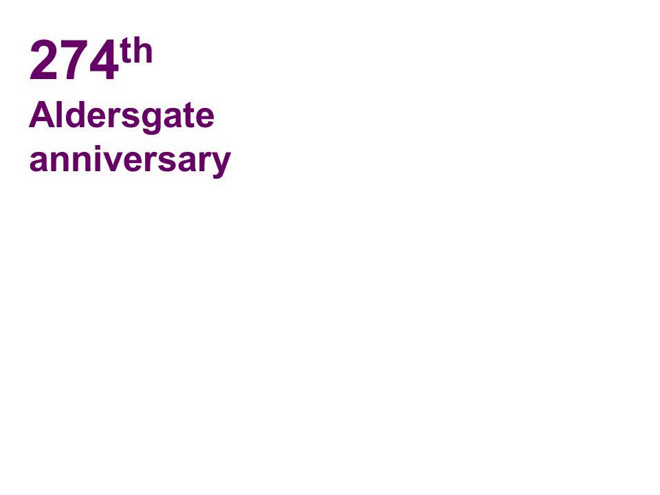 274 th Aldersgate anniversary