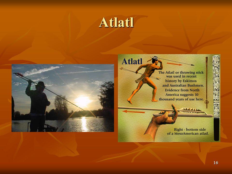 Atlatl 16