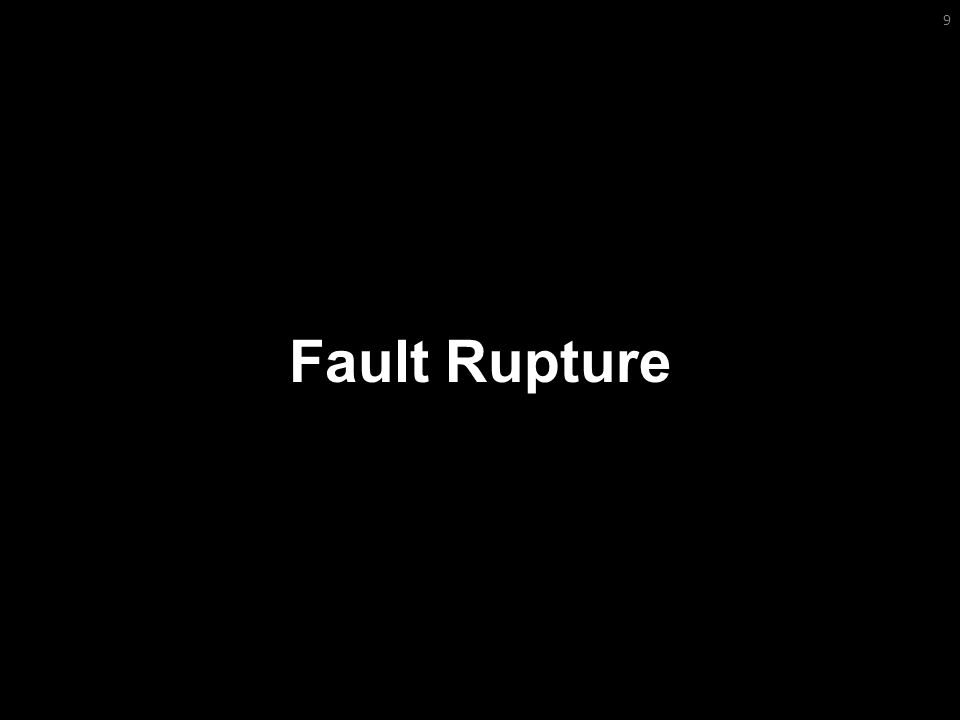Fault Rupture 9