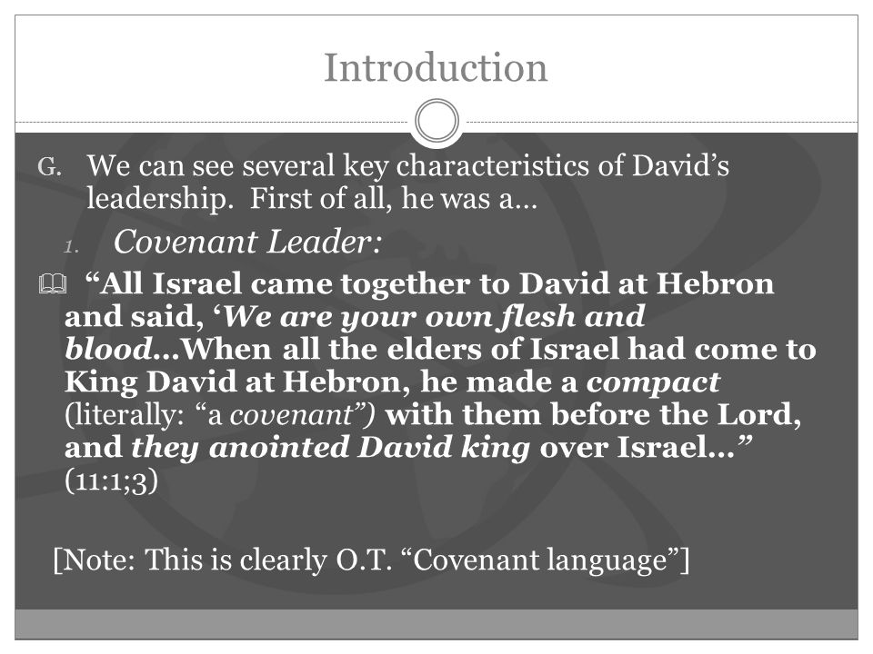 Introduction G. We can see several key characteristics of David's leadership.