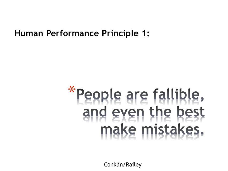 Human Performance Principle 1: Conklin/Railey
