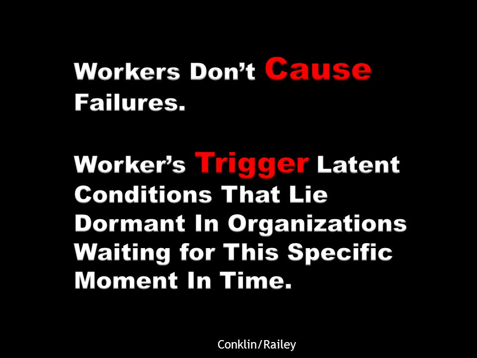 Unclassified 17 Clearly Safe to do Work Clearly Not Safe to do Work Event The Curious Organization Conklin/Railey