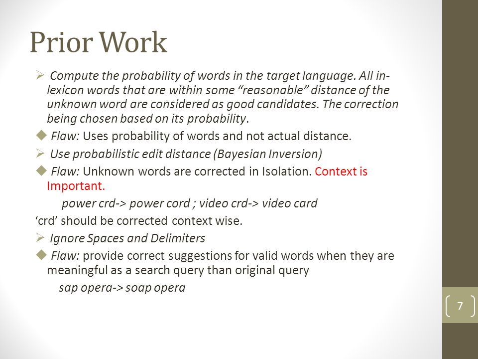 Prior Work  Compute the probability of words in the target language.