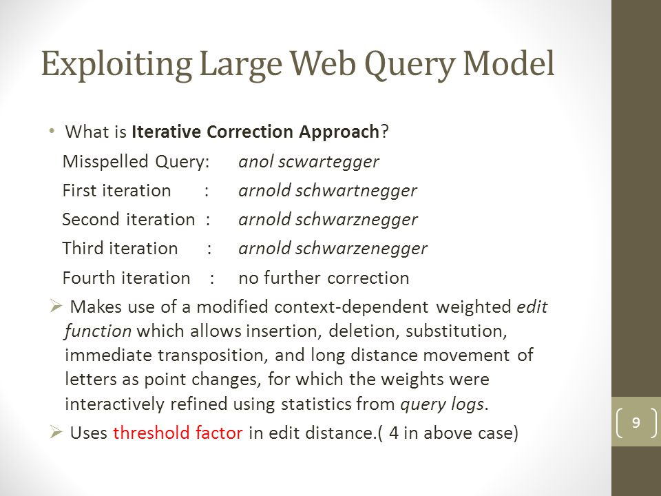 Exploiting Large Web Query Model What is Iterative Correction Approach.