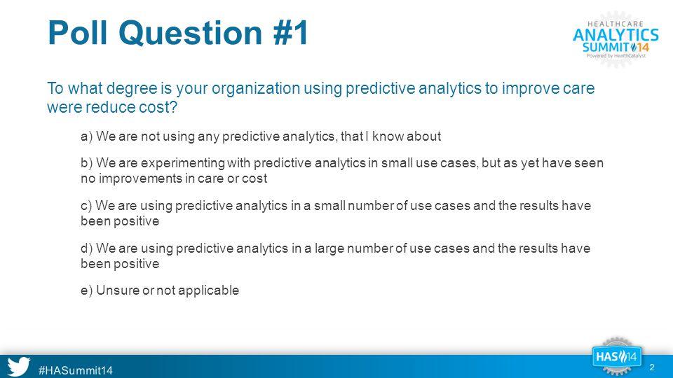 #HASummit14 Predictive Analytics Inside Healthcare 43
