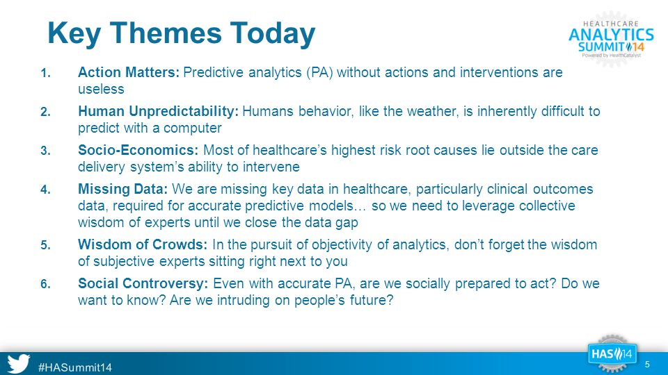 #HASummit14 We Are Not Big Data in Healthcare, Yet 16