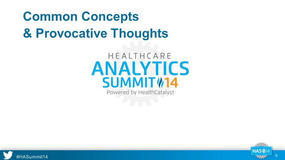 #HASummit14 Predictive Precision vs. Data Content 17